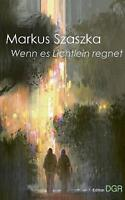 Wenn es Lichtlein regnet by Szaszka, Markus, NEW Book, FREE & FAST Delivery, (Pa