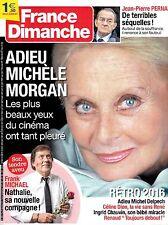 FRANCE DIMANCHE n° 3669. déc 2016. MICHELE MORGAN. FRANCK MICHAEL. CELINE DION