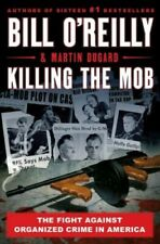 Killing the Mob by Bill O'Reilly       Hardcover Book     Free Shipping