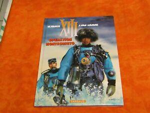 Bd XIII - Opération Montecristo , première édition 2004