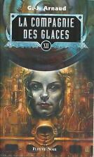 La Compagnie des Glaces 12 .G.-J. ARNAUD.Fleuve Noir SF52