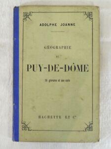 Geographie du PUY DE DOME - ADOLPHE JOANNE - Hachette et cie 1881