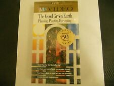 THE GOOD GREEN EARTH PLANNING, PLANTING, HARVESTING VHS