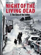 Night of the Living Dead Volume 1 : The Sins of the Father by Jean-Luc Istin.