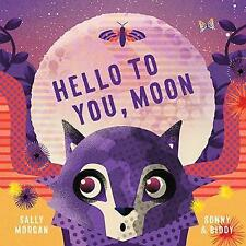 Hello To You, Moon by Sally Morgan books (g1) 9781760125462 RRP £12.90