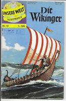 Unsere Welt Illustrierte Nr.18 Die Wikinger - TOP Z1 ORIGINAL ERSTAUFLAGE BSV