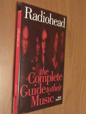 RADIOHEAD The Complete Guide To Their Music OMNIBUS PRESS 2005 Mark Paytress