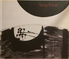 TERRY FROST, 'A Lover of Life' exhibition catalogue, 2010