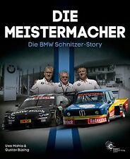 BMW Schnitzer-Story Meistermacher (DTM M3 CLS 2800 CS 2002 Motorsport) Buch book