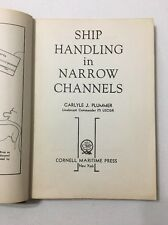 Ship handling In Narrow Channels Carlyle J Plummer Signed Texas A&M Maritime