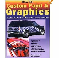 How To Custom Paint & Graphics Book by Kosmoski & Remus, Car, Motorcycle, Truck