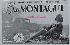 PUBLICITE BAS MONTAGUT FINS MATS SOLIDES TRANSPARENTS BONNETERIE DE 1939 AD PUB