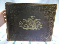 The Dream City: Illustrated World's Columbian Exposition 1893 1st Edition 551 Pg