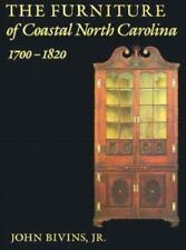 The Furniture of Coastal North Carolina, 1700-1820 by Bivins HB 1988   W8