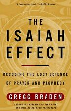 The Isaiah Effect: Decoding the Lost Science of Pr