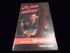 San Antonio : J'ai peur des mouches Fleuve Noir 1965