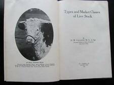 1916 1st Ed Types & Market Classes Of Livestock HW Vaughan Book Cows Sheep Horse