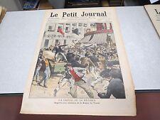 LE PETIT JOURNAL SUPPLEMENT ILLUSTRE N° 926 1908 Grève 24 Heure Supplice Maroc *