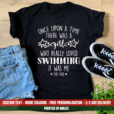 Ladies Once Upon A Time Girl Loved Swimming T Shirt Triathlete Swimmer Gift Top