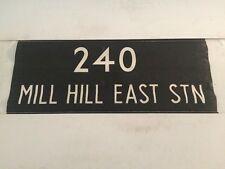 "London Vintage Linen Bus Blind 36"" 240 Mill Hill East Station"
