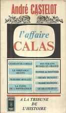 ANDRE CASTELOT L'AFFAIRE CALAS
