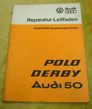 Manuel D'Atelier VW Polo/Derby / Audi 50 07/1977