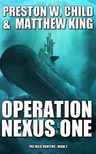 Operation Nexus One (The Relic Hunters) (Volume 2)