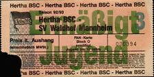 Ticket II. BL 92/93 Hertha BSC - SV Waldhof Mannheim