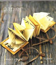 Papier - L'esprit créatif -Editions Fleurus