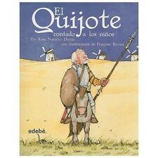 EL QUIJOTE CONTADO A LOS NIÑOS (VERSIÓN ESCOLAR PARA EP) by Rosa Navarro...