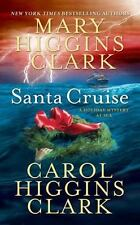 Santa Cruise: A Holiday Mystery at Sea - Good - Clark, Mary Higgins - Paperback