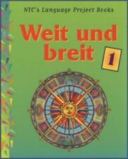 Weit un Breit 1 Bk. 1 (1999, Hardcover, Student Edition of Textbook) ~ Like New