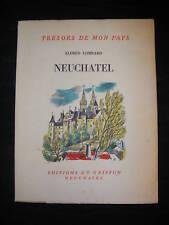 Neuchâtel - A. Lombard 1953 - Chiffelle Béguin Rosselet - Ed. du Griffon