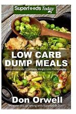 Natural Weight Loss Transformation Book: Low Carb Dump Meals : Over 80+ Low...