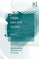 Ethics, Law and Society, Ian Kenway, Søren Holm, Jennifer Gunning, Very Good Boo