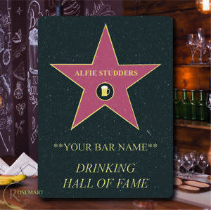 Personalised Hollywood Walk of fame / drinker of fame metal sign pub shed home b
