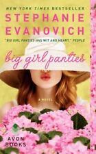 Big Girl Panties by Stephanie Evanovich (2014, Paperback)