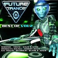 FUTURE TRANCE BEST OF VOL. 2 2 CD SCOOTER UVM NEW+