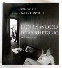 Hollywood Foto-Rhetoric: The Lost Manuscript by Bob Dylan (Other book format, 2008)