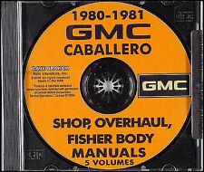1980-1981 GMC Caballero Shop Manuals CD Service Overhaul and 81 Body El Camino