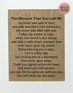 8x10 The Moment That You Left Me / Burlap Print Sign UNFRAMED / Memorial Poem