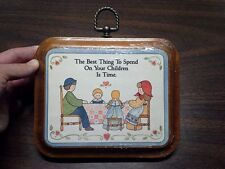 THE BEST THING TO SPEND ON YOUR CHILDREN IS TIME- Solid Wooden Plaque - Dicksons