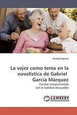 La vejez como tema en la novelística de Gabriel  García Márquez: Escritor compro