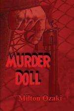 Murder Doll by Milton Ozaki (2013, Paperback)