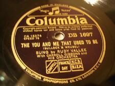JAZZ RUDY VALLEE CARROLL GIBBONS The You & Me That Used ToBe ENGCOLUMBIADB1697 E