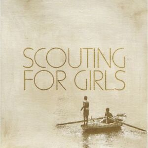 SCOUTING FOR GIRLS ( NEW SEALED CD )  DEBUT / SELF TITLED ( SHE'S SO LOVELY )