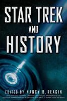 Star Trek and History: By Reagin, Nancy