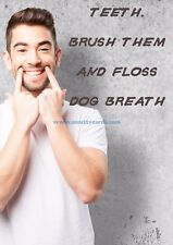 Floss Dogbreath ~ Rude Medical Dentist Doctor Card ~ Potty Mouth Cards