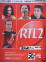 PUBLICITÉ 2000 RTL2 A 5 CONCERTS PRIVÉ BRUEL DE PALMA AXELLE RED TEXAS EAGLE-EYE