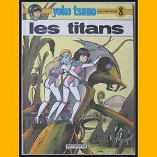Yoko Tsuno LES TITANS Roger Leloup EO 1978